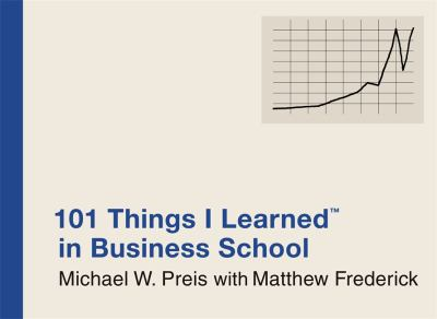 101 Things I Learned in Business School 9780446550284