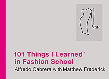 101 Things I Learned (TM) in Fashion School 9780446550291