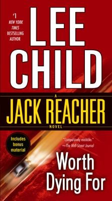Worth Dying for: A Jack Reacher Novel 9780440246299