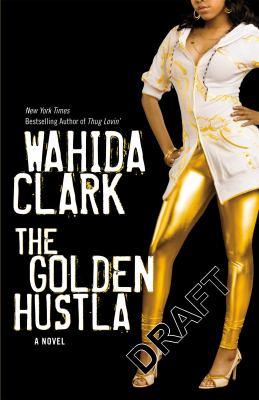 The Golden Hustla 9780446178105