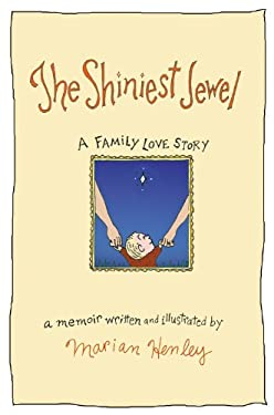 The Shiniest Jewel: A Family Love Story 9780446199315