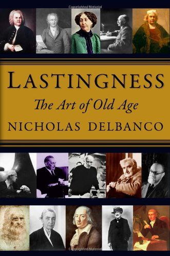 Lastingness: The Art of Old Age 9780446199643