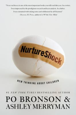 NurtureShock : New Thinking about Children