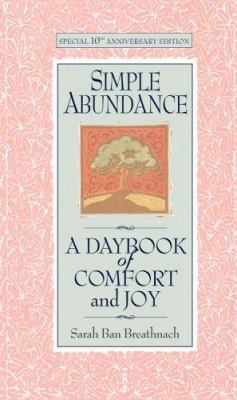 Simple Abundance: A Daybook of Comfort and Joy 9780446519137