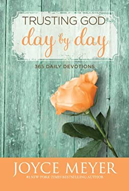 Trusting God Day by Day: 365 Daily Devotions 9780446538589