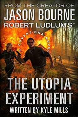 Robert Ludlum's (TM) The Utopia Experiment (A Covert-One novel) 9780446539890