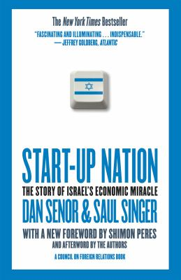 Start-Up Nation: The Story of Israel's Economic Miracle 9780446541473
