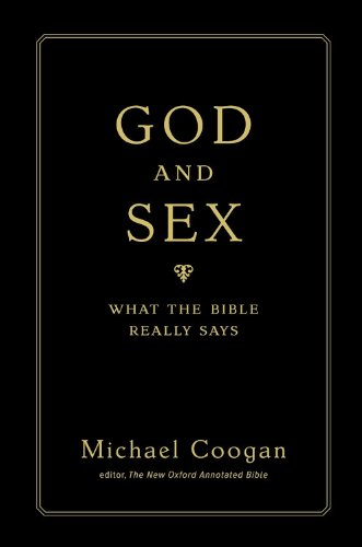 God and Sex: What the Bible Really Says 9780446545259