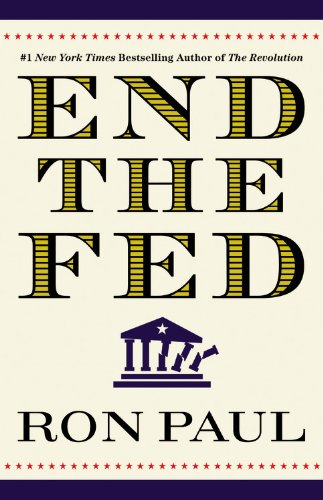 End the Fed 9780446549172
