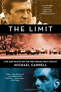 The Limit: Life and Death on the 1961 Grand Prix Circuit 9780446554732