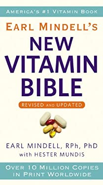 Earl Mindell's New Vitamin Bible 9780446561983