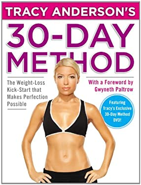 Tracy Anderson's 30-Day Method: The Weight-Loss Kick-Start That Makes Perfection Possible [With DVD] 9780446562058