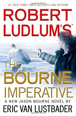 Robert Ludlum's (TM) the Bourne Imperative 9780446564472