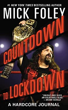 Countdown to Lockdown: A Hardcore Journal 9780446564601