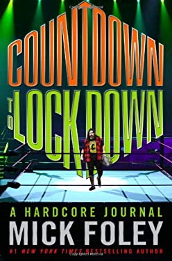 Countdown to Lockdown: A Hardcore Journal 9780446564618