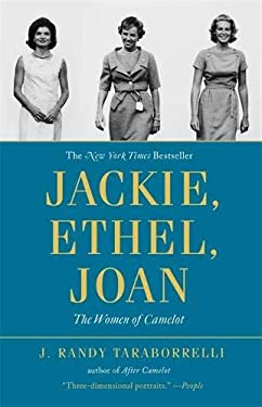 Jackie, Ethel, Joan: Women of Camelot 9780446564632