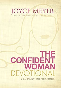 The Confident Woman Devotional: 365 Daily Inspirations 9780446568883