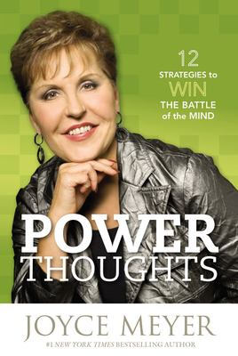 Power Thoughts: 12 Strategies to Win the Battle of the Mind 9780446580366