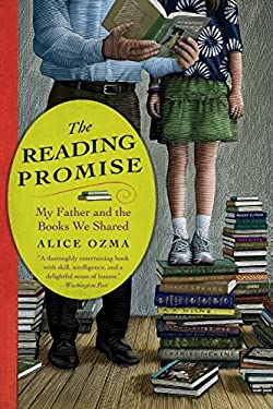 The Reading Promise: My Father and the Books We Shared 9780446583787