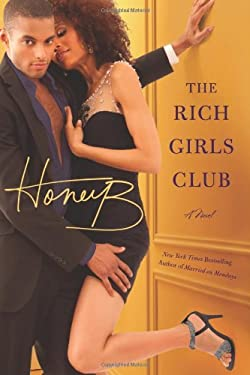The Rich Girls' Club 9780446584739
