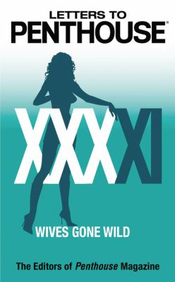 Letters to Penthouse XXXXI: Wives Gone Wild 9780446619394