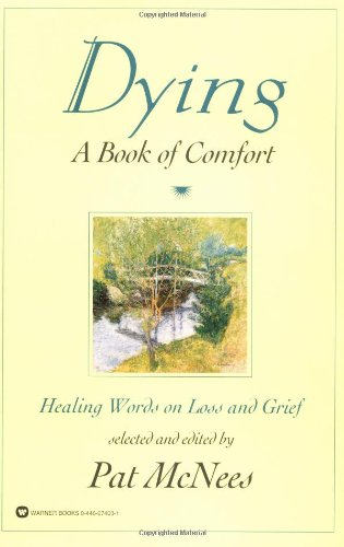 Dying: A Book of Comfort 9780446674003