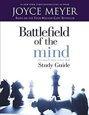 Battlefield of the Mind: Winning the Battle in Your Mind - Study Guide 9780446691086