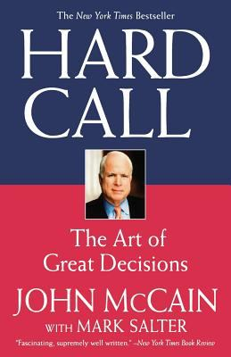 Hard Call: The Art of Great Decisions 9780446699112