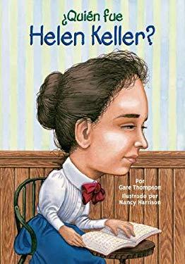 Quien Fue Helen Keller? = Who Was Helen Keller? 9780448458748