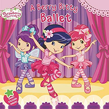 A Berry Bitty Ballet 9780448462790