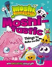 Moshi-tastic Things to Make and Do (Moshi Monsters) 22861420