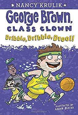 Dribble, Dribble, Drool! #18 (George Brown, Class Clown)