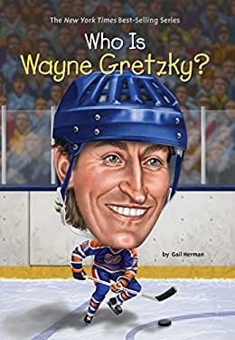 Who Is Wayne Gretzky? (Who Was?)