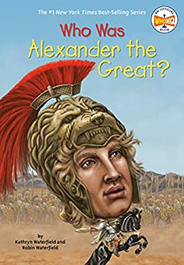 Who Was Alexander the Great? (Who Was...?)