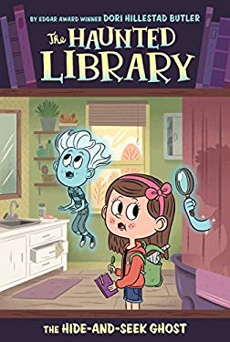 The Hide-and-Seek Ghost #8 (The Haunted Library)