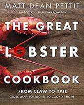 The Great Lobster Cookbook: More than 100 recipes to cook at home 22242385