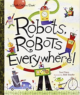 Robots, Robots Everywhere!