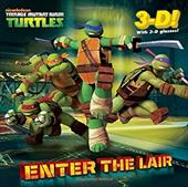 Enter the Lair (Teenage Mutant Ninja Turtles) 18570666