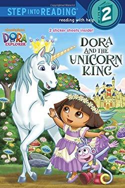 Dora and the Unicorn King (Dora the Explorer) 9780449814376