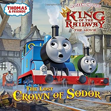 The Lost Crown of Sodor (Thomas & Friends) (Pictureback(R)) 9780449815335