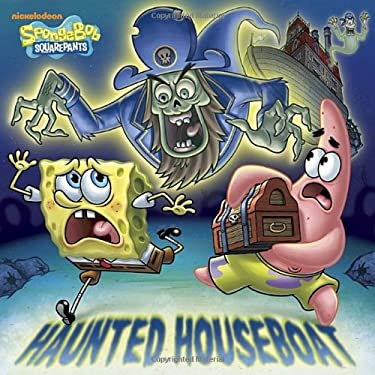 Haunted Houseboat (SpongeBob SquarePants) (Pictureback(R)) 9780449817599