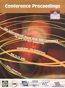 9th International World Wide Web Conference: The Web: The Next Generation 9780444505156