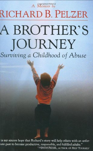A Brother's Journey: Surviving a Childhood of Abuse 9780446533683