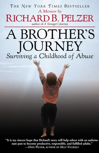 A Brother's Journey: Surviving a Childhood of Abuse 9780446696333