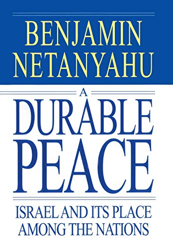 A Durable Peace: Israel and Its Place Among the Nations 9780446523066