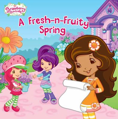 A Fresh-N-Fruity Spring 9780448452739
