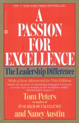 A Passion for Excellence: The Leadership Difference 9780446386395
