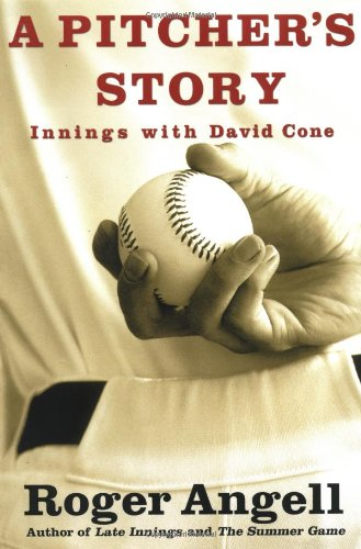 A Pitcher's Story: Innings with David Cone 9780446527682