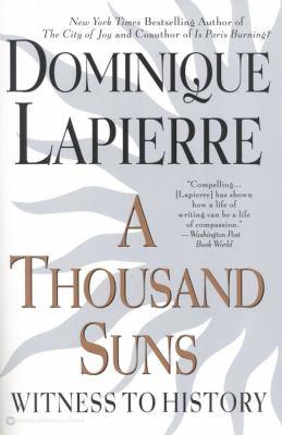 A Thousand Suns: Witness to History 9780446675956
