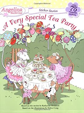 A Very Special Tea Party [With Over 75 Reusable Stickers] 9780448445496